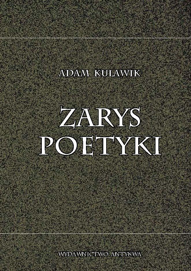 A Kulawik Zarys Poetyki Wydawnictwo Antykwa